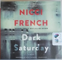 Dark Saturday written by Nicci French performed by Beth Chalmers on CD (Unabridged)