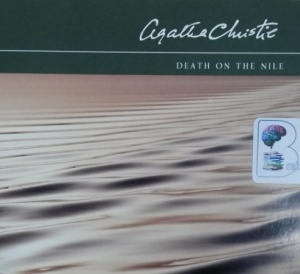 Death on the Nile written by Agatha Christie performed by David Timson on CD (Abridged)