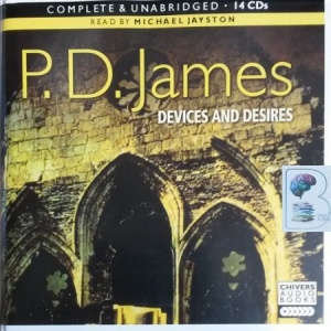 Devices and Desires written by P.D. James performed by Michael Jayston on CD (Unabridged)