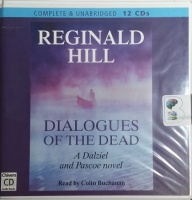 Dialogues of the Dead written by Reginald Hill performed by Colin Buchanan on CD (Unabridged)