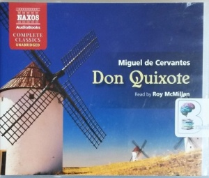Don Quixote written by Miguel de Cervantes performed by Roy McMillan on CD (Unabridged)