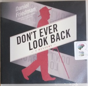 Don't Ever Look Back written by Daniel Friedman performed by Nick Sullivan on CD (Unabridged)