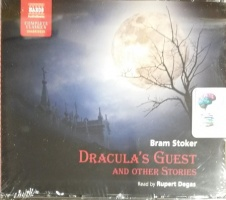 Dracula's Guest and Other Stories written by Bram Stoker performed by Rupert Degas on CD (Unabridged)