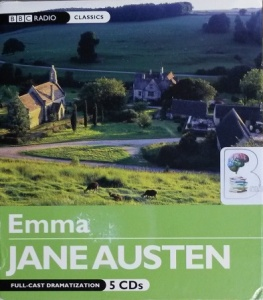 Emma written by Jane Austen performed by Angharad Rees and BBC Full Cast Drama Team on CD (Abridged)
