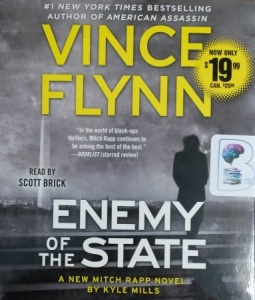 Enemy of the State written by Vince Flynn performed by Scott Brick on CD (Unabridged)