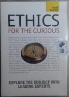 Ethics for the Curious written by Teach Yourself Team performed by Mark Vernon, Angie Hobbs, Mel Thompson and Miranda Fricker on CD (Abridged)