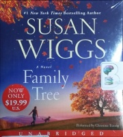 Family Tree written by Susan Wiggs performed by Christina Traister on CD (Unabridged)