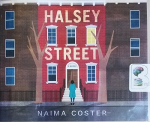 Halsey Street written by Naima Coster performed by Bahni Turpin on CD (Unabridged)