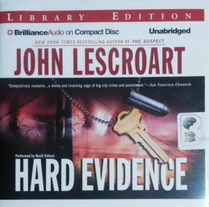 Hard Evidence written by John Lescroart performed by David Colacci on CD (Unabridged)