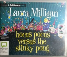 Hocus Pocus versus the Stinky Pong written by Laura Milligan performed by Mary-Anne Fahey on CD (Unabridged)