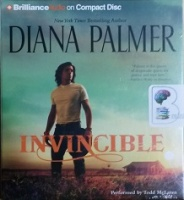 Invincible written by Diana Palmer performed by Todd McLaren on CD (Abridged)