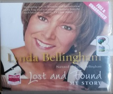 Lost and Found - My Story written by Lynda Bellingham performed by