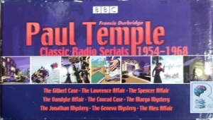 Paul Temple Classic Radio Serials 1954 to 1968 written by Francis Durbridge performed by Peter Coke, Marjorie Westbury and BBC Full Cast Radio Team on Audio CD (Abridged)