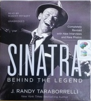 Sinatra - Behind the Legend written by J. Randy Taraborrelli performed by Robert Petkoff on CD (Unabridged)