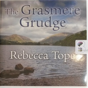 The Grasmere Grudge written by Rebecca Tope performed by Julia Franklin on Audio CD (Unabridged)