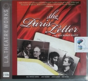 The Paris Letter written by Jon Robin Baitz performed by Neil Patrick Harris, Josh Radnor, John Glover and Ron Rifkin on CD (Abridged)