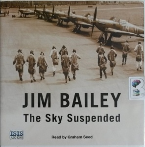 The Sky Suspended written by Jim Bailey performed by Graham Seed on CD (Unabridged)