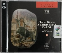 A Christmas Carol written by Charles Dickens performed by Anton Lesser on CD (Abridged)