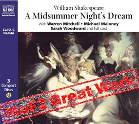 A Midsummer Night's Dream written by William Shakespeare performed by Naxos Dramatization and Warren Michell on CD (Unabridged)