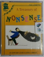 A Treasury of Nonsense written by Edward Lear and Lewis Carroll performed by John Gielgud, Derek Jacobi, Daniel Massey and Imogen Stubbs on Cassette (Abridged)