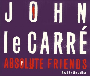 Absolute Friends written by John le Carre performed by John le Carre on CD (Abridged)