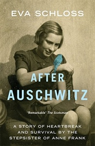 After Auschwitz written by Eva Schloss performed by Anne Dover on CD (Unabridged)