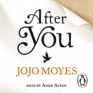 After You written by Jojo Moyes performed by Anna Acton on CD (Unabridged)