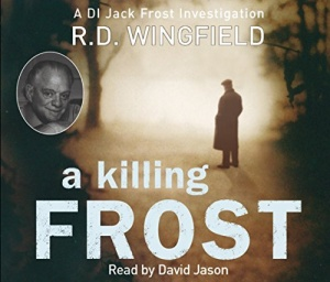A Killing Frost written by R.D. Wingfield performed by David Jason on CD (Abridged)