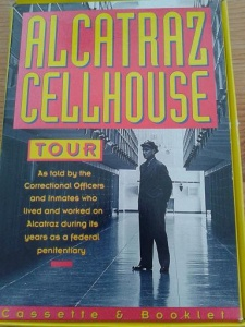 Alcatraz Cellhouse Tour written by Golden Gate National Park Association performed by The Correctional Officers and Inmates of Alcatraz on Cassette (Unabridged)