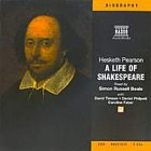 A Life of Shakespeare written by Hesketh Pearson performed by Simon Russell Beale on CD (Abridged)