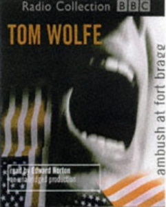 Ambush at Fort Bragg written by Tom Wolfe performed by Frank Muller on CD (Unabridged)