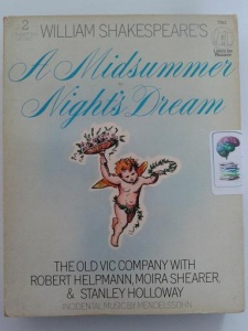 A Midsummer Night's Dream written by William Shakespeare performed by The Old Vic Company, Robert Helpmann, Moira Shearer and Stanley Holloway on Cassette (Unabridged)