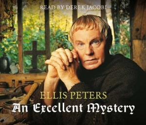 An Excellent Mystery written by Ellis Peters performed by Derek Jacobi on CD (Abridged)