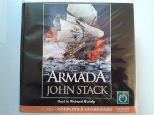 Armada written by John Stack performed by Richard Burnip on CD (Unabridged)