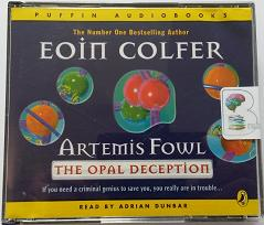Artemis Fowl The Opal Deception written by Eoin Colfer performed by Adrian Dunbar on CD (Abridged)