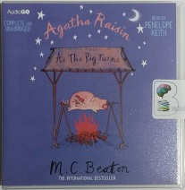 Agatha Raisin As The Pig Turns written by M.C. Beaton performed by Penelope Keith on CD (Unabridged)