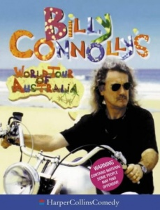 Billy Connolly's World Tour of Australia written by Billy Connolly performed by Billy Connolly on CD (Abridged)