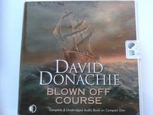 Blown Off Course written by David Donachie performed by Jonathan Keeble on CD (Unabridged)
