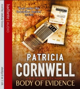 Body of Evidence written by Patricia Cornwell performed by Lindsay Crouse on CD (Abridged)