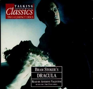 Dracula written by Bram Stoker performed by Anthony Valentine on CD (Abridged)