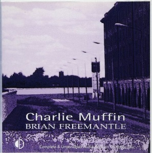 Charlie Muffin written by Brian Freemantle performed by Hayward Morse on CD (Unabridged)