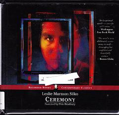 Ceremony written by Leslie Marmon Silko performed by Pete Bradbury on CD (Unabridged)