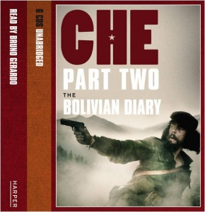 Che - Part Two The Bolivian Diary written by Che Guevara performed by Bruno Gerardo on CD (Unabridged)