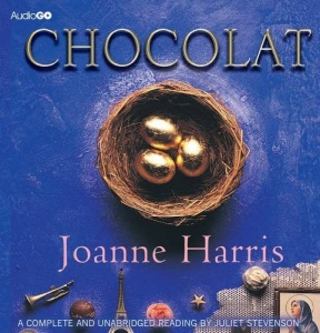 Chocolat written by Joanne Harris performed by Juliet Stevenson on CD (Unabridged)