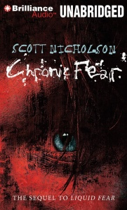 Chronic Fear written by Scott Nicholson performed by Tanya Eby on CD (Unabridged)