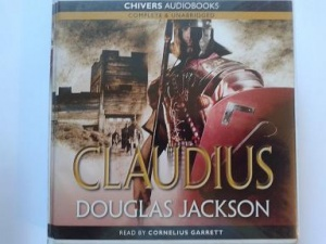 Claudius written by Douglas Jackson performed by Cornelius Garrett on CD (Unabridged)