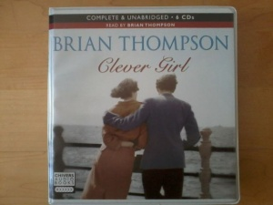 Clever Girl written by Brian Thompson performed by Brian Thompson on CD (Unabridged)