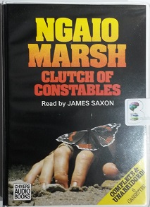 Clutch of Constables written by Ngaio Marsh performed by James Saxon on Cassette (Unabridged)