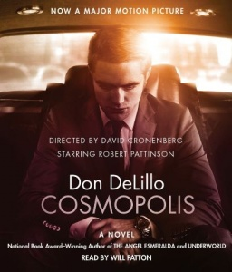 Cosmopolis written by Don DeLillo performed by Will Patton on CD (Unabridged)