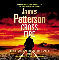 Cross Fire written by James Patterson performed by Andre Braugher and Jay O. Sanders on CD (Abridged)